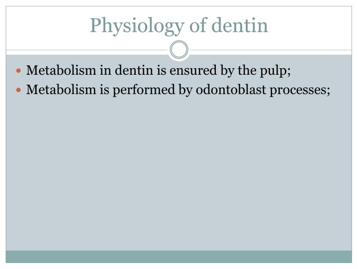 Physiology of denti