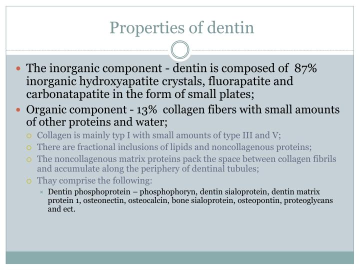 Properties of dentin