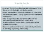 sclerotic dentin