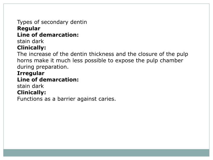 Types of secondary dentin