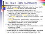 saul rosen back to academics