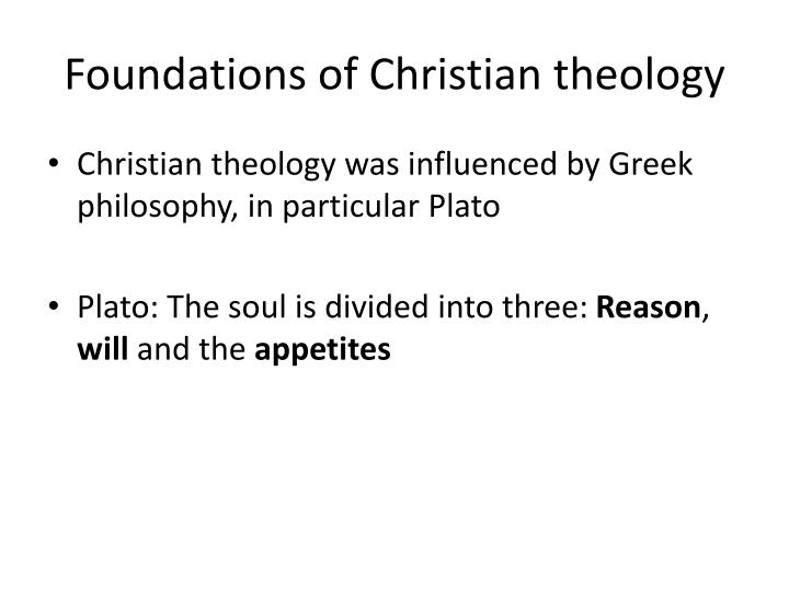 Foundations of christian theology