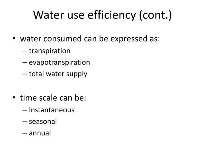 Water use efficiency (cont.)