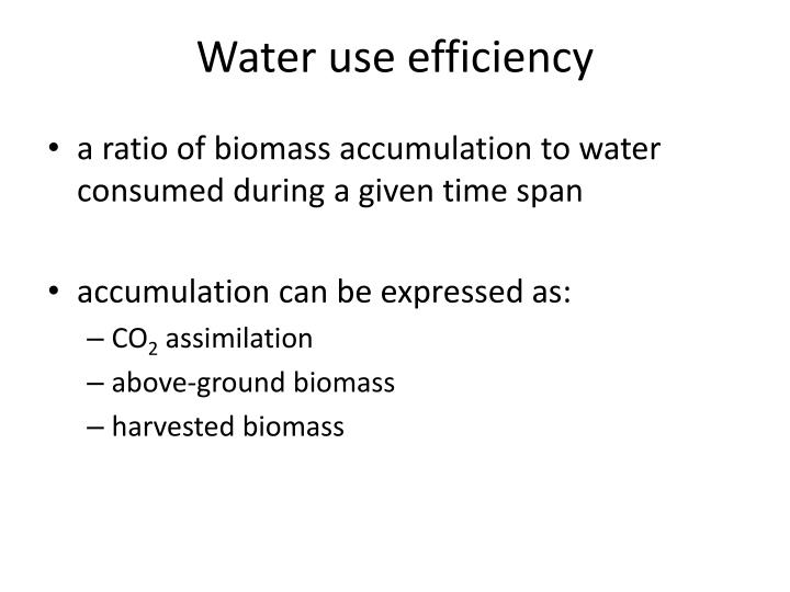 Water use efficiency