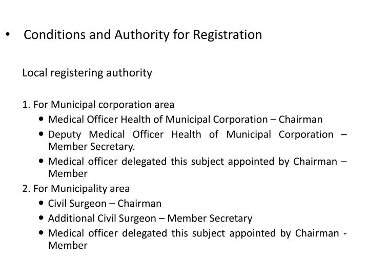 Conditions and Authority for Registration