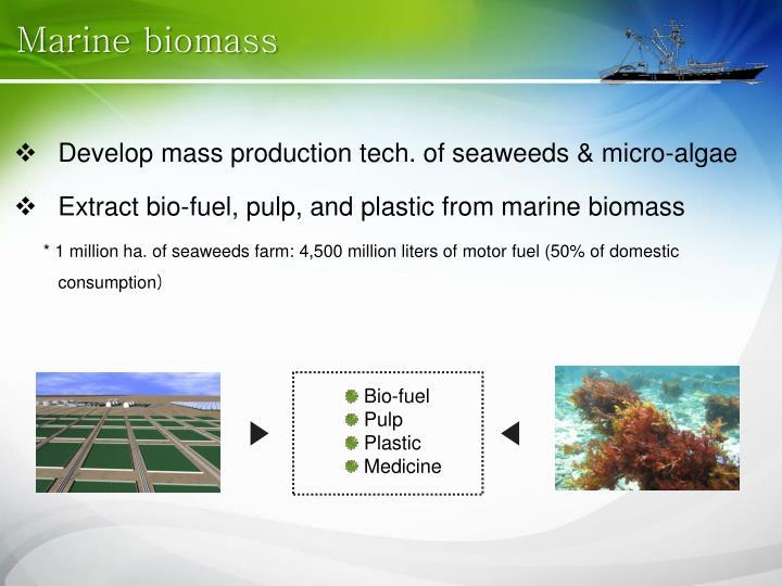 Marine biomass