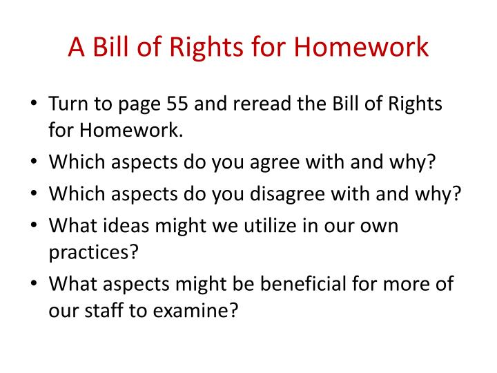 A Bill of Rights for Homework