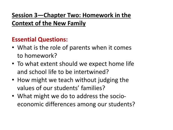 Session 3—Chapter Two: Homework in the Context of the New Family