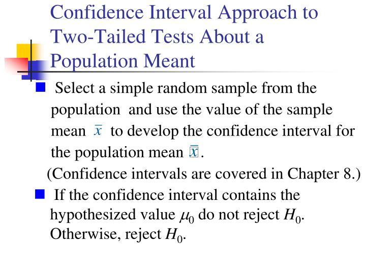 Confidence Interval Approach to