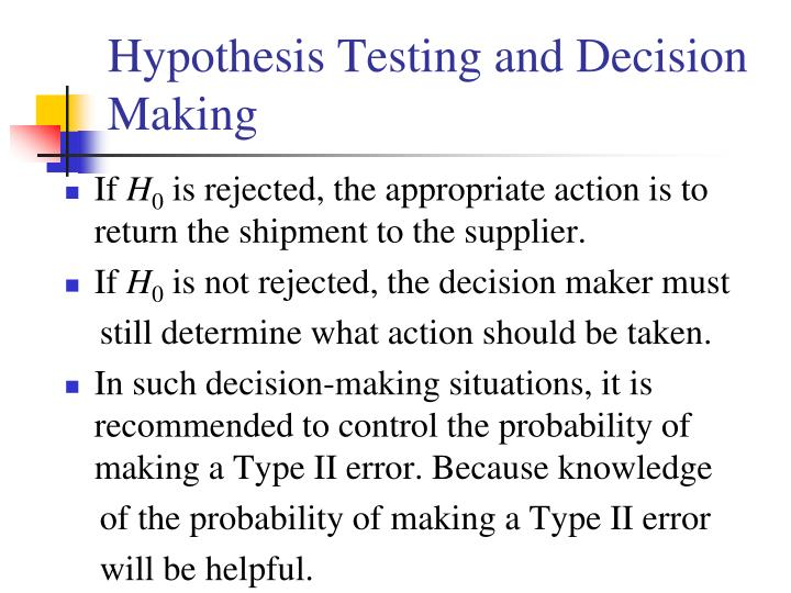 Hypothesis Testing and Decision Making