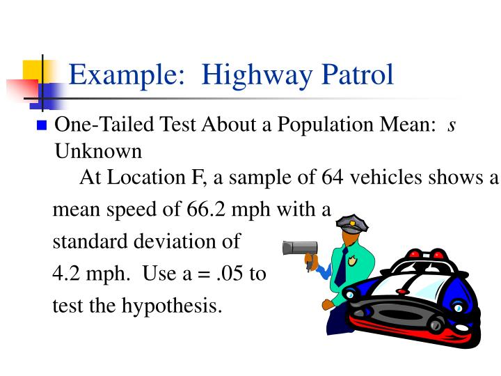 Example:  Highway Patrol
