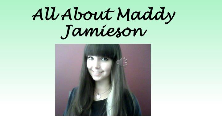 All about maddy jamieson