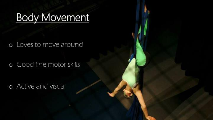 Body Movement