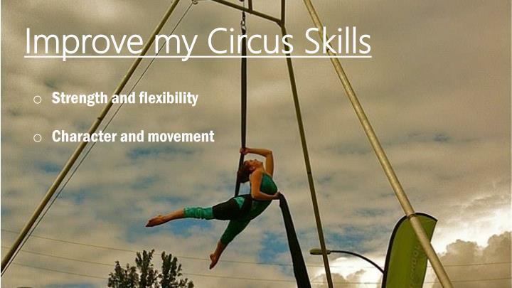 Improve my Circus Skills