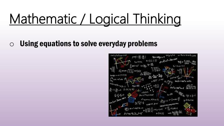 Mathematic / Logical Thinking