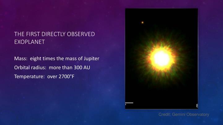 The first directly observed exoplanet