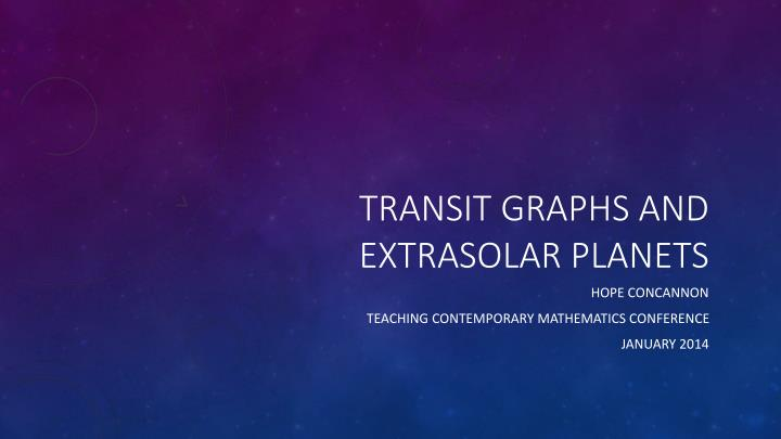 Transit graphs and extrasolar planets