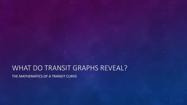 What do transit graphs reveal?