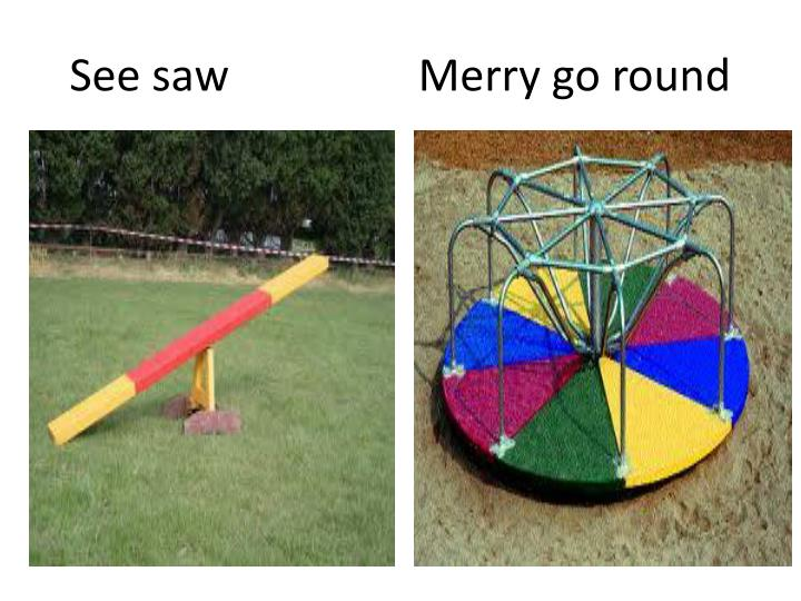 See saw merry go round