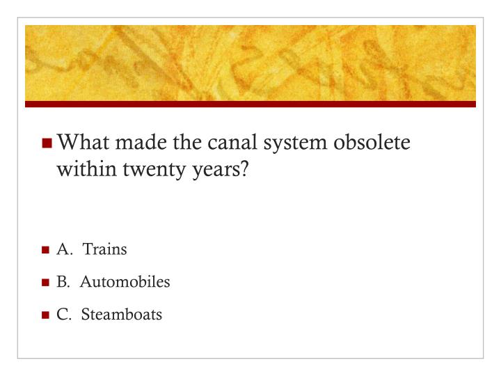 What made the canal system obsolete within twenty years