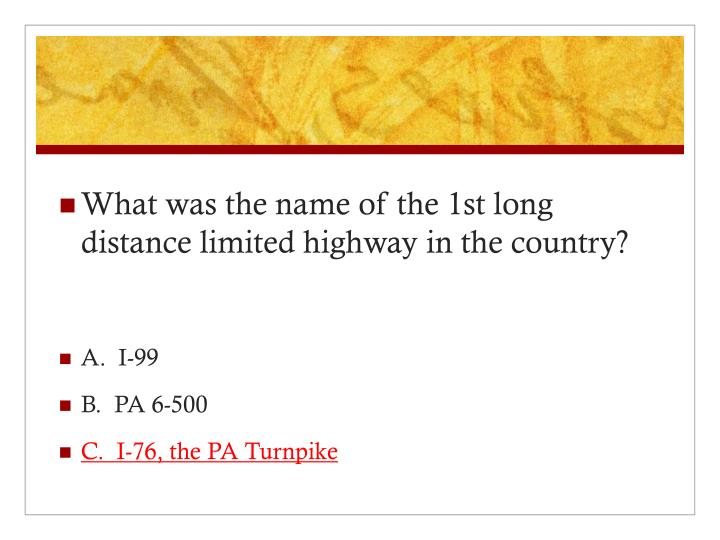 What was the name of the 1st long distance limited highway in the country?