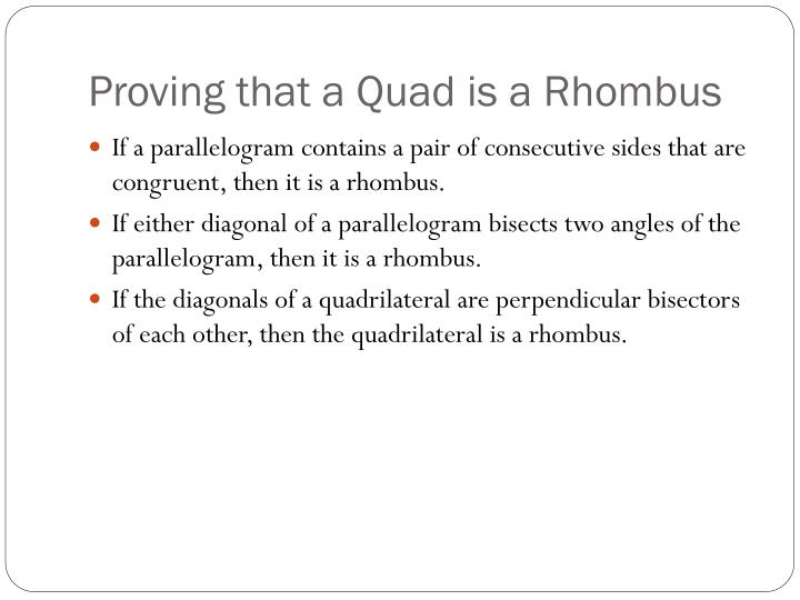 Proving that a Quad is a Rhombus