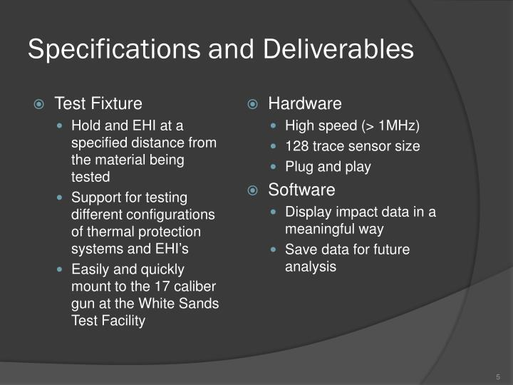 Specifications and Deliverables