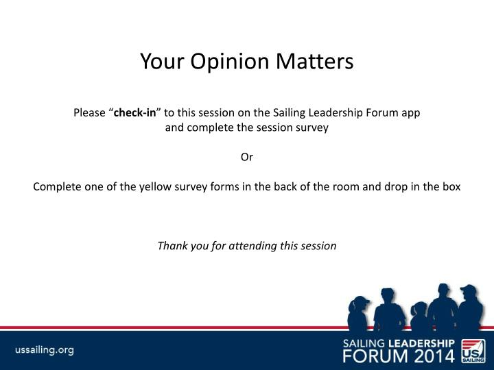 Your Opinion Matters