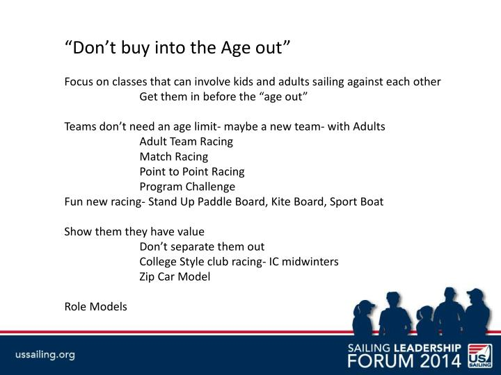 """Don't buy into the Age out"""