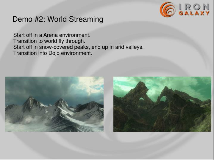 Demo #2: World Streaming