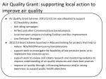 air quality grant supporting local action to improve air quality