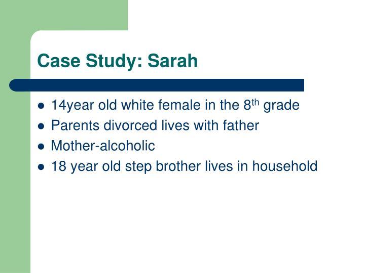 Case Study: Sarah