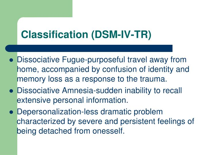 Classification (DSM-IV-TR)