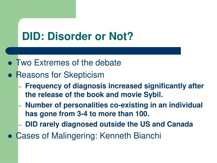 DID: Disorder or Not?