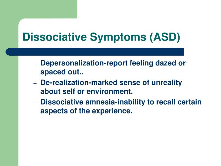 Dissociative Symptoms (ASD)