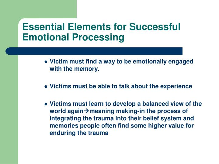 Essential Elements for Successful Emotional Processing