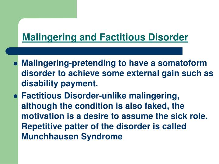 Malingering and Factitious Disorder