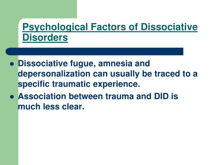 Psychological Factors of Dissociative Disorders