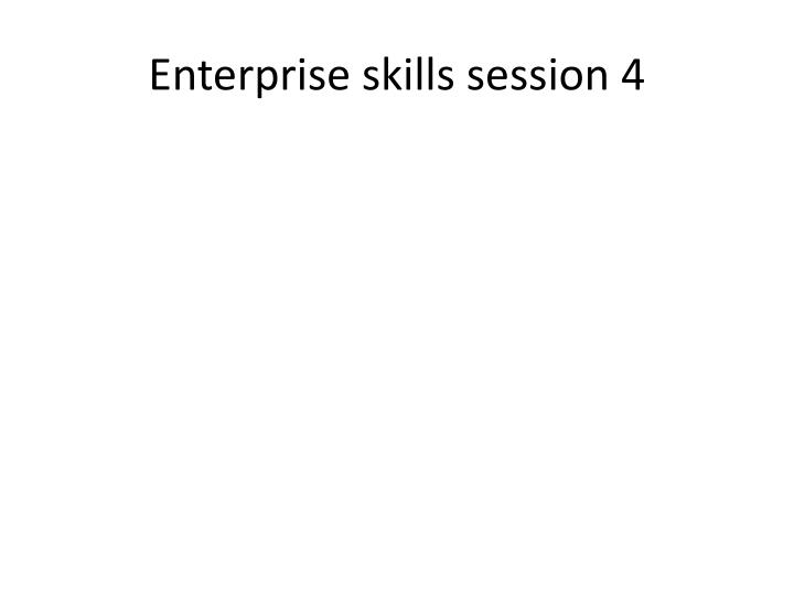 Enterprise skills session 4