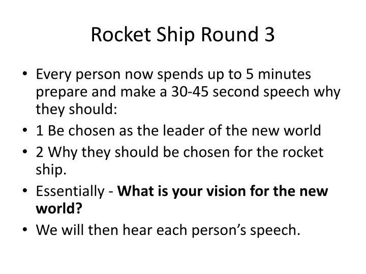 Rocket Ship Round 3