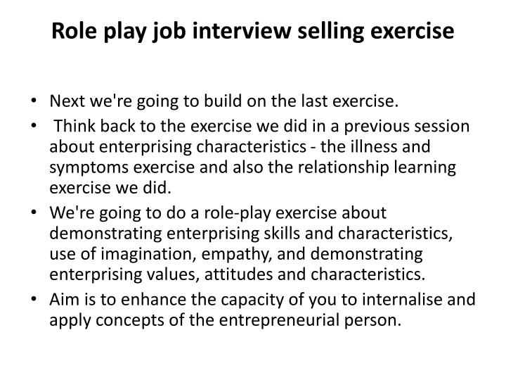 Role play job interview selling exercise