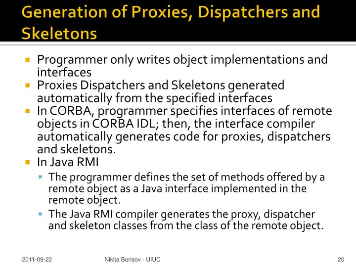 Generation of Proxies, Dispatchers and