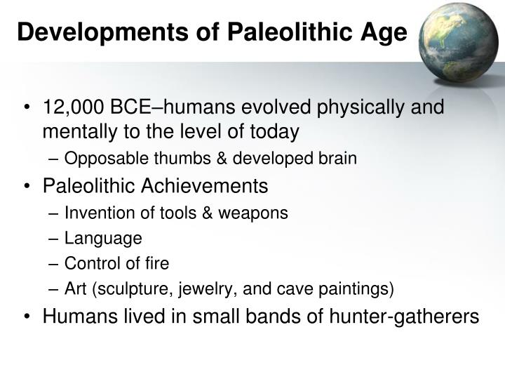 Developments of Paleolithic Age