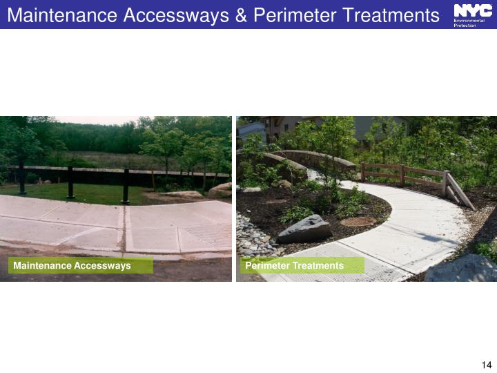 Maintenance Accessways & Perimeter Treatments