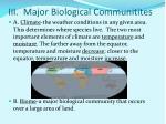 iii major biological communitites