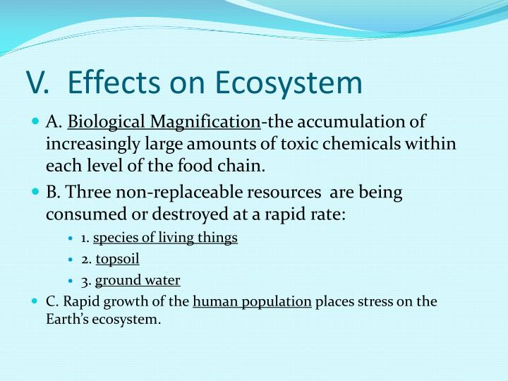 V.  Effects on Ecosystem