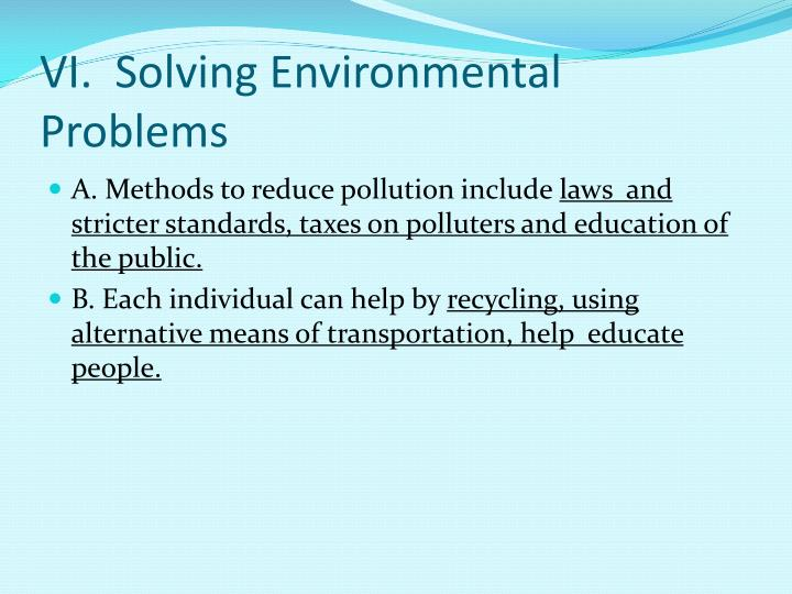 VI.  Solving Environmental Problems