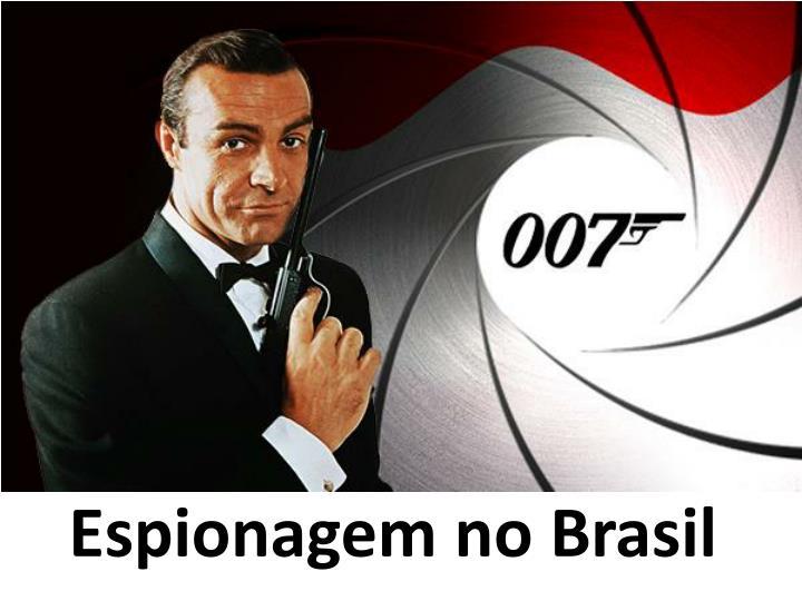 Espionagem no Brasil