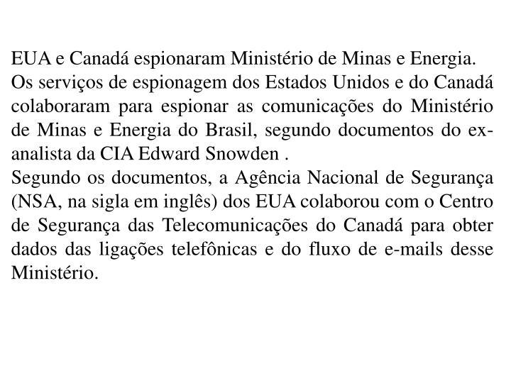 EUA e Canad espionaram Ministrio de Minas e Energia.