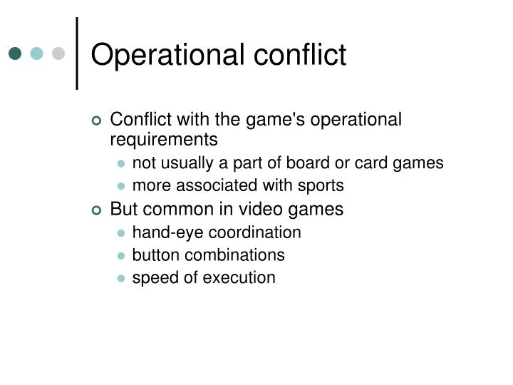 Operational conflict